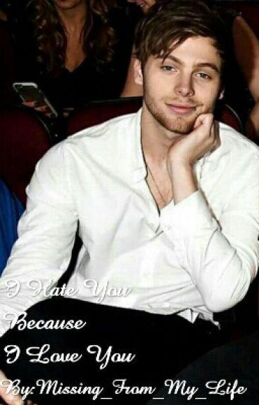 I Hate You Because I Love You   Luke Hemmings  
