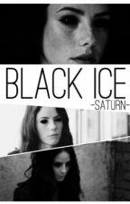 Black Ice [2] {Teen Wolf Stiles Stilinski Fanfic} by -Saturn-