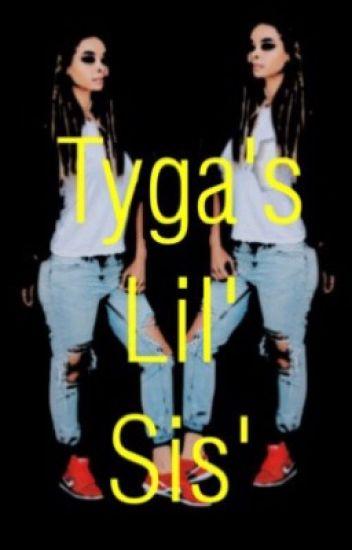 Tyga's Lil' Sis