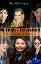 M.I. High - Revisited (Possibly Deleting) by PianoPrincess