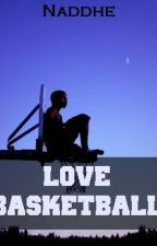 Love Basketball by naddhe