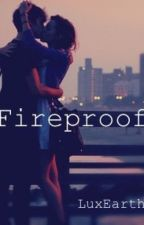 Fireproof. {One Direction - En pause } by LuxEarth