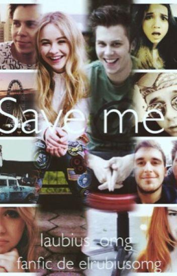 Save me (El rubius y Tu)