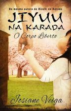 Jiyuu na Karada (Romance gay) by JosianeVeiga