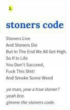 Stoners Code - Chapter IV: Rules of a Drug Dealer - Wattpad