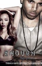 Enough | Sequel to Crazy 4 You by MsFanfictional