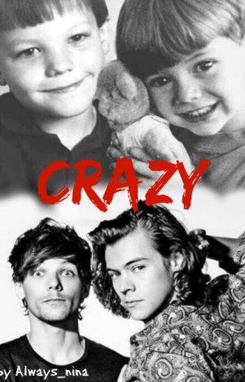 Crazy |Larry Stylinson|
