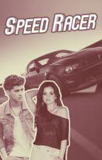 Speed Racer (A Zayn Malik Fanfic) by Mcr894