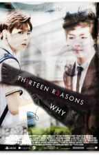 thirteen reasons why ● V.K. by andiesquire