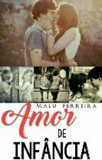 Amor de Infância ( Livro 2) by GarotaGilmore9
