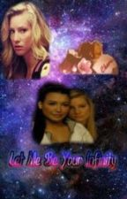 Let Me Be Your Infinty by Brittana_heya808