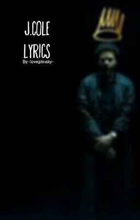 Jcole Lyrics Love Yourz Forest Hills Drive