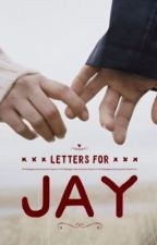 Letters for Jay by ljssays