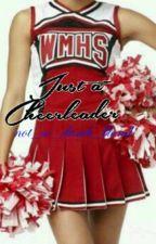 Just a Cheerleader by k1ra09