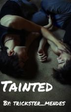 Tainted (Shaylor AU) (boyxboy) by trickster_mendes