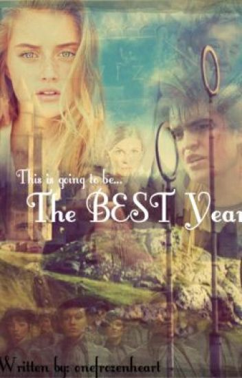 The Best Year (A Cedric Diggory Fanfic)