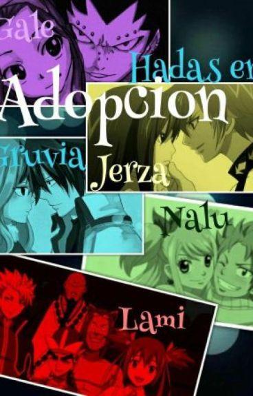 Hadas en Adopción (Gale,Nalu,Gruvia y Jerza)