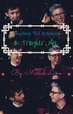 Anything But Ordinary: a Troyler AU. by MariahLino