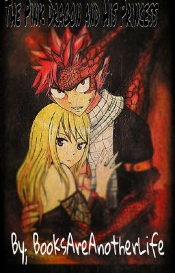 The Pink Dragon and His Princess   (NaLu)