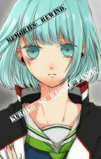 Memories : Rewind (Kuroko No Basuke Fanfic) by TunaPlatina