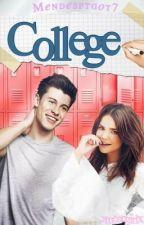 """College"" ft Shawn Mendes [COMPLETADA] by mendesftgot7"