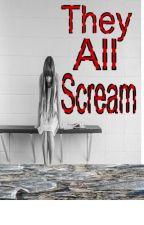They All Scream by Ann2313