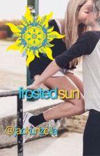 Frosted Sun // Jackunzel Fanfic! by jackunzella