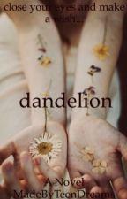 Dandelion (under construction) by Kenyahdelacruz