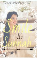 Smile It's Sunnah by luvpink_forever