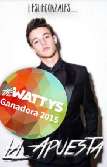 La apuesta [#Wattys2015]