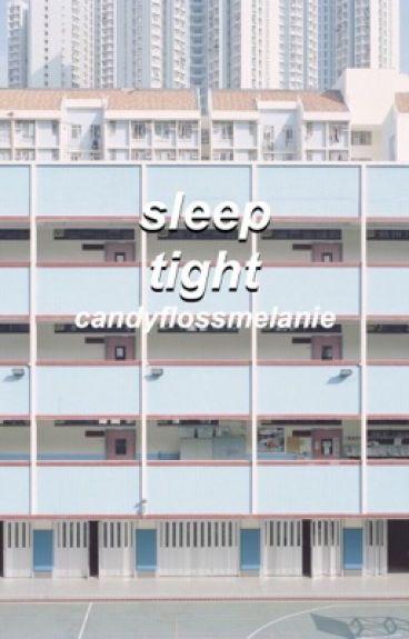 sleep tight {frerard}