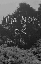 I'm okay.....Trust me(Complete) by Weirdo_Nicee