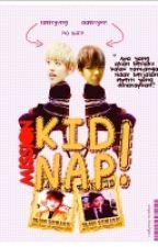 Mission ! Kidnap ƪ(˘⌣˘)┐ [ Wattpad Ver.] by kyungleerin