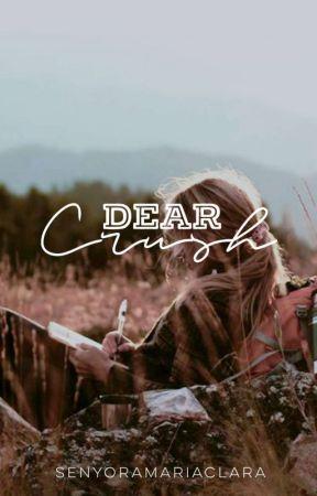 Dear Crush, [COMPLETED] by senyoramariaclara