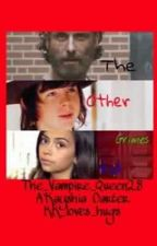 The Other Grimes Kid (The Walking Dead) (Slow Updates) by -fairest