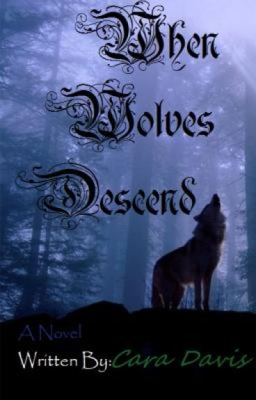 When Wolves Descend... Junior Year - The Journey Begins...