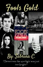 Fools Gold [Harry Styles Future Fic] by s_c_s_c