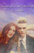 Due nemici più che amici || Potter&Malfoy by SaraAntolini