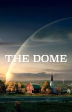 The Dome by ElectroRaptor