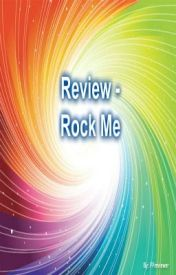 Review - Rock Me by FFReviewer