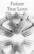 Future True Love by thesdadangers