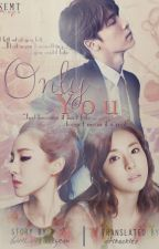 Only You (Indonesian Translation) by atikackles