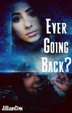 Ever Going Back? (Lauren&Dani Cimorelli) by JillianCim