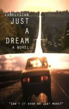 Just A Dream (Slow Update) by iamelysian