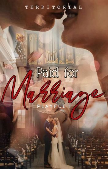 Paid For Marriage