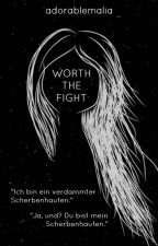 WORTH THE FIGHT by adorablemalia