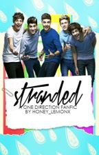 Stranded (A One Direction Fanfic) by luke_is_a_child