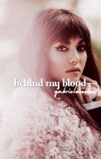 Behind My Blood; justin bieber  by gabrielanovoa
