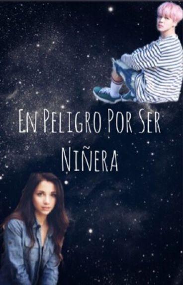 × En Peligro Por Ser Niñera × [ Jimin & Tu ]
