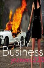 The Spy Business (complete) by jezreel220